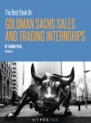 The Best Book On Goldman Sachs Sales And Trading Internships by Avnish Patel from  in  category