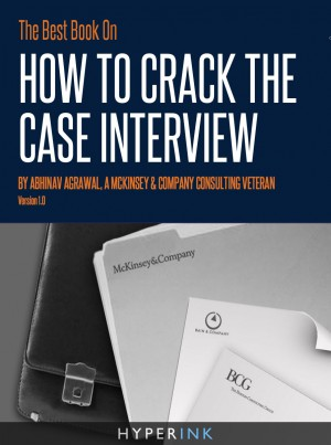 The Best Book On How To Crack The Case Interview by Abhinav Agrawal from Vearsa in Finance & Investments category