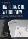 The Best Book On How To Crack The Case Interview by Abhinav Agrawal from  in  category