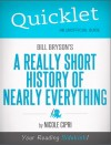Quicklet on Bill Bryson's A Short History of Nearly Everything (CliffNotes-like Summary) by Nicole  Cipri from  in  category