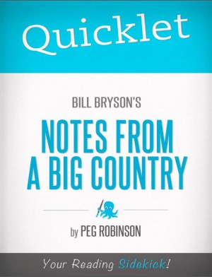 Quicklet on Bill Bryson's Notes from a Big Country by Peg Robinson from Vearsa in Teen Novel category