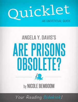 Quicklet on Angela Y. Davis's Are Prisons Obsolete? by Nicole  Bemboom from Vearsa in Teen Novel category