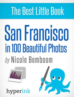San Francisco in 100 Beautiful Photos by Nicole  Bemboom from Vearsa in Teen Novel category