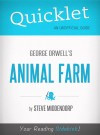 Quicklet on Animal Farm by George Orwell (CliffNotes-like Book Summary) by Steven Middendorp from Vearsa in General Novel category