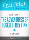 Quicklet on Mark Twain's Adventures of Huckleberry Finn (CliffsNotes-like Book Summary) by Zaki  Hasan from  in  category