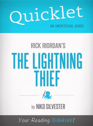 Quicklet on Rick Riordan's The Lightning Thief by Niko Silvester from Vearsa in General Novel category
