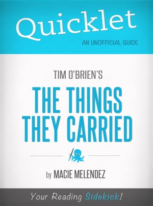 Quicklet on The Things They Carried by Tim O'Brien by Macie  Melendez from Vearsa in General Novel category