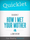 Quicklet on How I Met Your Mother Season 2 by Dan  P. Taylor from  in  category