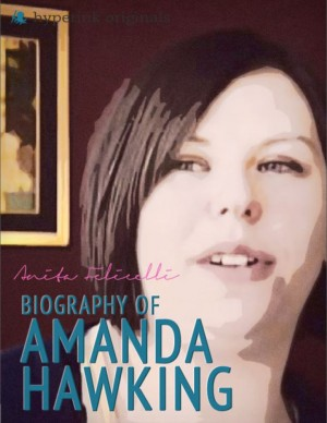 Amanda Hocking: A Biography by Anita Felicelli from Vearsa in Autobiography & Biography category