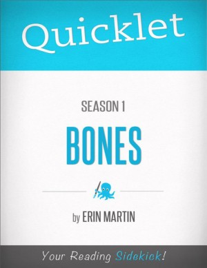 Quicklet on Bones: Season 1 by Erin Martin from Vearsa in General Academics category