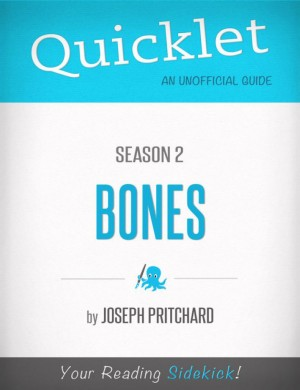 Quicklet on Bones Season 2 by Joseph Phillip Pritchard from Vearsa in General Academics category