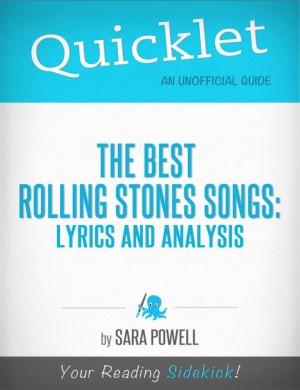 Quicklet on The Best Rolling Stones Songs: Lyrics and Analysis by Sara Powell from Vearsa in General Academics category