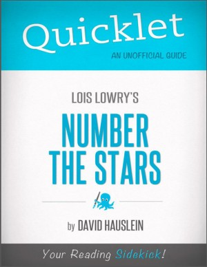 Quicklet on Lois Lowry's Number the Stars (CliffNotes-like Book Notes) by David Hauslein from Vearsa in Teen Novel category