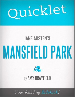 Quicklet on Jane Austen's Mansfield Park by Amy  Sharony from  in  category