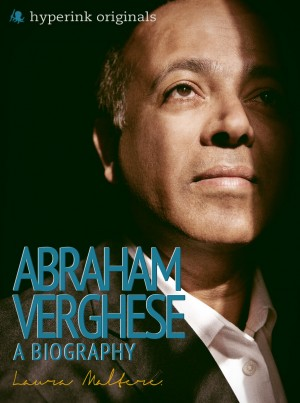 Abraham Verghese: A Biography by Laura Malfere from Vearsa in Autobiography & Biography category