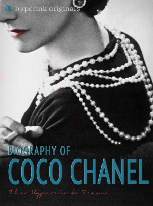 Coco Chanel: Biography of the World's Most Elegant Woman by Laura Murciello from Vearsa in Autobiography & Biography category