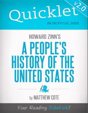 Quicklet on Howard Zinn's A People's History of the US by Matthew  Cote from Vearsa in Teen Novel category