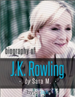 J.K. Rowling (Author and Creator of Harry Potter and The Tales of Beedle the Bard) by Sara McEwen from Vearsa in Autobiography & Biography category