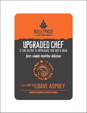 Upgraded Chef: 12 Core Recipes to Supercharge Your Body & Brain by Dave  Asprey from Vearsa in Family & Health category