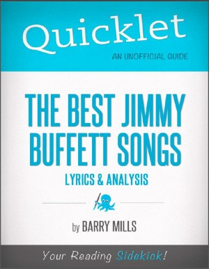 The Best Jimmy Buffett Songs: Lyrics and Analysis by Elizabeth  Creger from  in  category