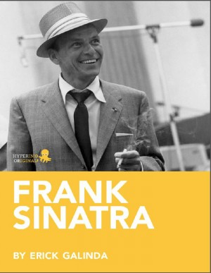 Frank Sinatra: A Biography by Erick  Galindo from Vearsa in Autobiography & Biography category