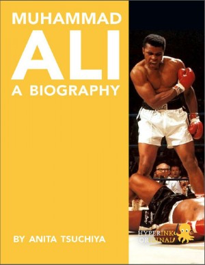 Muhammad Ali: A Biography by Anita Tsuchiya from Vearsa in Autobiography,Biography & Memoirs category