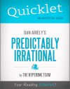 Quicklet on Dan Ariely's Predictably Irrational (CliffNotes-like Book Summary) by The Hyperink Team from  in  category