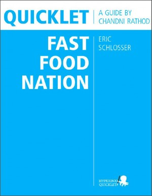 Quicklet on Eric Schlosser's Fast Food Nation by Chandni  Rathod from  in  category