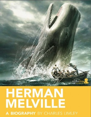 Herman Melville: A Biography by Charles Limley from Vearsa in Autobiography & Biography category