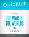 Quicklet on H.G. Wells's The War of the Worlds (CliffNotes-like Book Summary and Analysis) by Joseph  Taglieri from  in  category