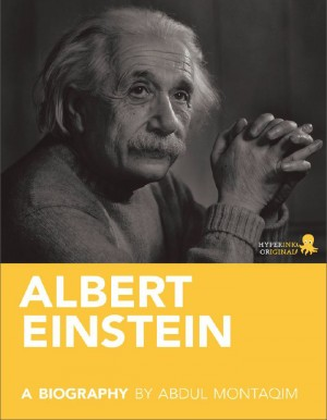 Albert Einstein: A Biography by Abdul  Montaqim from Vearsa in Autobiography & Biography category