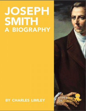 Joseph Smith: A Biography by Charles Limley from Vearsa in Autobiography & Biography category