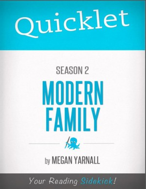Quicklet on Modern Family Season 2 by Megan  Yarnall from Vearsa in Teen Novel category