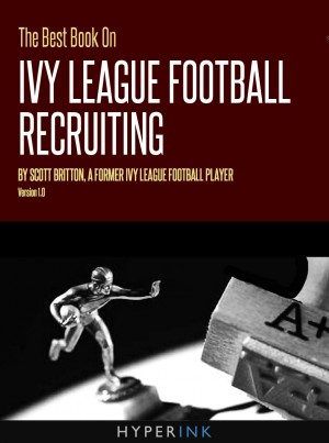 The Best Book On Ivy League Football Recruiting by Scott Britton from Vearsa in General Novel category