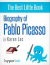 Pablo Picasso - A Biography of Spain's Most Colorful Painter by Karen Lac from  in  category