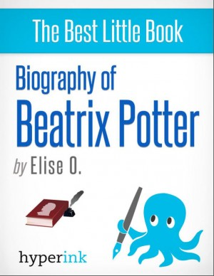Beatrix Potter: A Biography by Elise  O. from Vearsa in Autobiography & Biography category