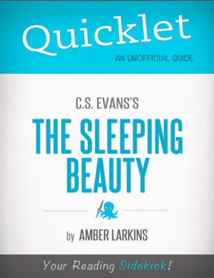 Quicklet on C.S. Evans's The Sleeping Beauty by Amber  Larkins from Vearsa in Teen Novel category