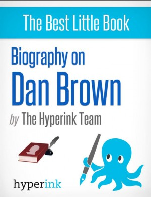 Dan Brown: Author of the Da Vinci Code by Laura Malfere from Vearsa in Autobiography & Biography category