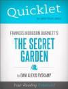 Quicklet on Frances Hodgson Burnett's The Secret Garden (CliffNotes-like Summary) by Dani  Alexis Ryskamp from  in  category