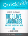 Quicklet on Gary D. Chapman's The 5 Love Languages (CliffNotes-like Summary) by Claire  Shefchik from  in  category