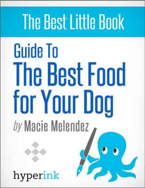 Guide to the best food for your dog by Macie  Melendez from Vearsa in General Novel category