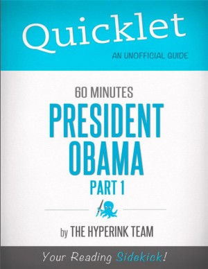 Quicklet on 60 Minutes: President Obama, Part 1 by The Hyperink Team from Vearsa in Teen Novel category
