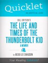Quicklet on Bill Bryson's The Life and Times of the Thunderbolt Kid - A Memoir (CliffNotes-like Summary) by Becki  Chiasson from  in  category