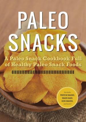 Paleo Snacks by Rockridge Press from Vearsa in General Novel category