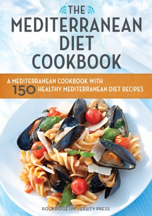 The Mediterranean Diet Cookbook by Rockridge Press from Vearsa in General Novel category