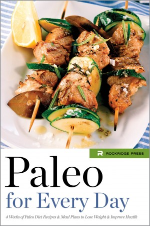 Paleo for Every Day by Rockridge Press from Vearsa in General Novel category