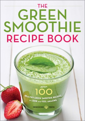 The Green Smoothie Recipe Book by Mendocino Press from Vearsa in Family & Health category