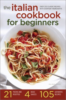 The Italian Cookbook for Beginners by Salinas Press from Vearsa in General Novel category