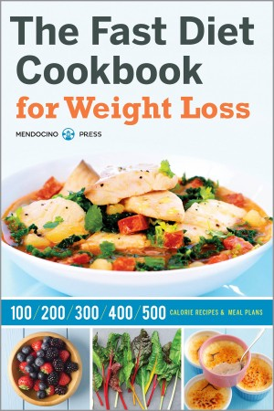 The Fast Diet Cookbook for Weight Loss by Mendocino Press from Vearsa in Family & Health category