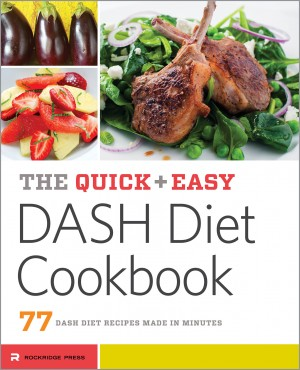 The Quick & Easy DASH Diet Cookbook by Rockridge Press from Vearsa in Family & Health category